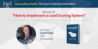 DemandGen-Radio-David-Lewis-Lead_Scoring