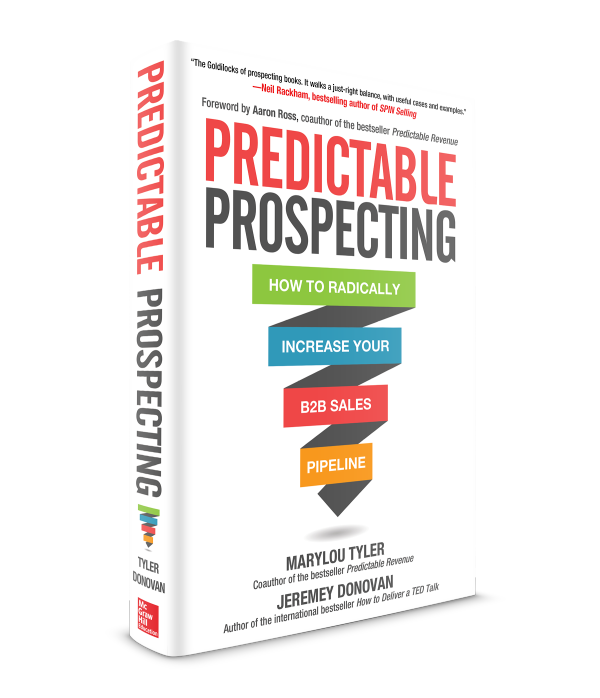 Predictable Prospecting How To Radically Increase Your Sales B2b